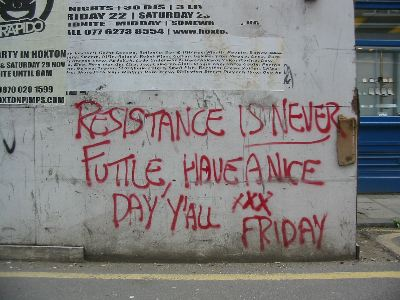 Resistance is never futile